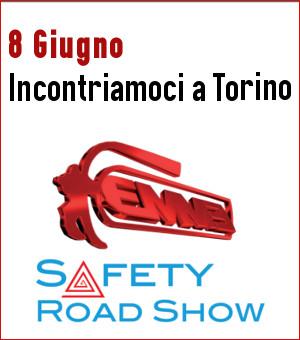 Safety Road Show - Torino - Emme Antincendio Srl